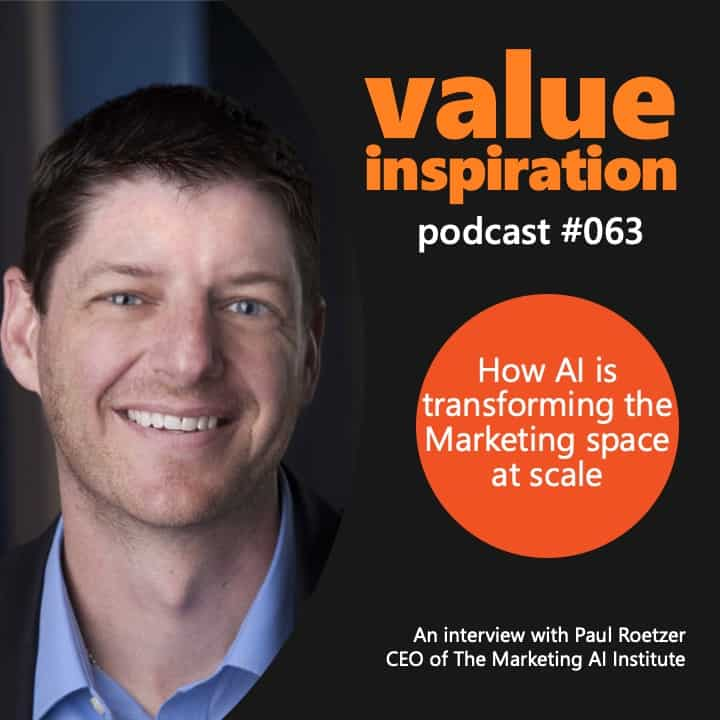 Product Innovation: How AI is transforming the Marketing space at scale An interview with Paul Roetzer, Founder the Marketing AI Institute